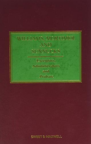9780414024342: Williams, Mortimer & Sunnucks - Executors, Administrators and Probate