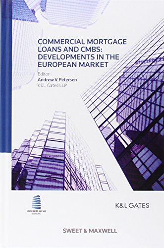9780414025585: Commercial Mortgage Loans and CMBS: Developments in the European Market