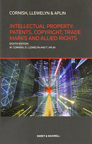 9780414025592: Intellectual Property: Patents, Copyrights, Trademarks & Allied Rights