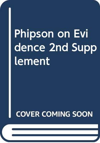 9780414027046: Phipson on Evidence 2nd Supplement