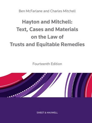 9780414027473: Hayton and Mitchell on the Law of Trusts & Equitable Remedies: Texts, Cases & Materials