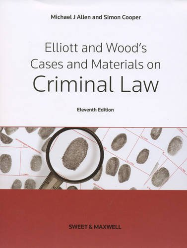 Elliott & Wood's Cases and Materials on Criminal Law (041402768X) by Michael Allen; Simon Cooper