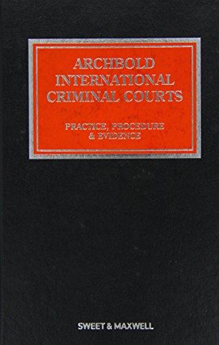 Archbold: International Criminal Courts: Practice, Procedure and Evidence (Hardback): Karim QC Khan...
