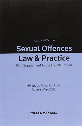 9780414028838: Rook and Ward on Sexual Offences 1st Supplement: Law & Practice