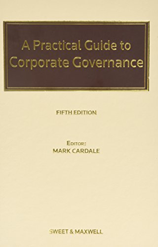 9780414030978: A Practical Guide to Corporate Governance