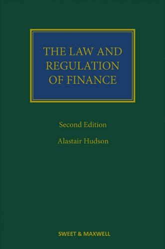 Law and Regulation of Finance (Hardcover): Alastair Hudson