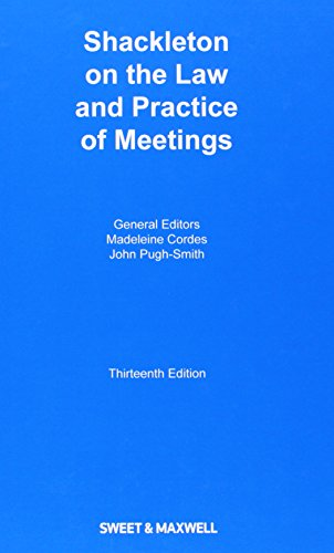 9780414032903: Shackleton on the Law and Practice of Meetings