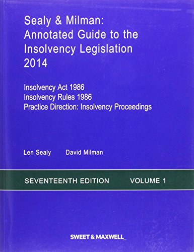 Sealy Milman: Annotated Guide to the Insolvency Legislation 2014 Volume 1 (Paperback): Professor ...