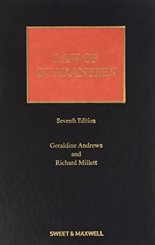 Law of Guarantees (Hardback): Richard Millett, Hon. Mrs Justice Geraldine Mary Andrews