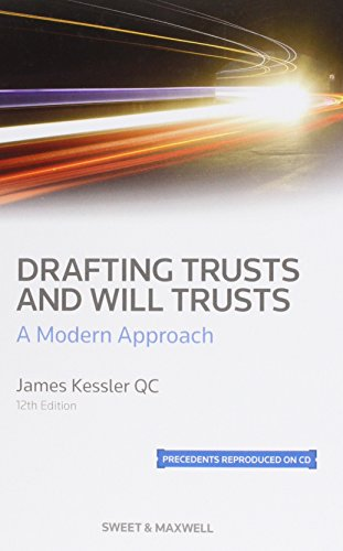 Drafting Trusts and Will Trusts: A Modern Approach: Kessler, James