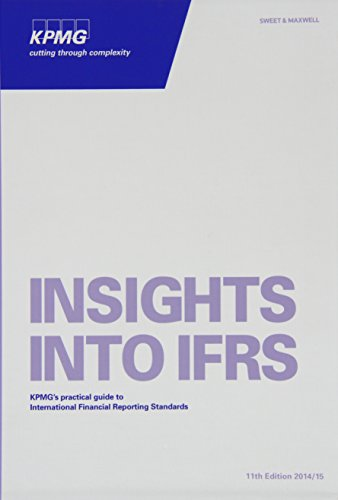 9780414035423: Insights into IFRS: KPMG's Practical Guide to International Financial Reporting Standards