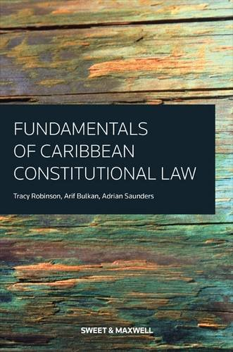 9780414037205: Fundamentals of Caribbean Constitutional Law