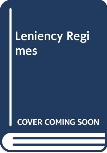 9780414039452: Leniency Regimes: Jurisdictional and Institutional Comparisons