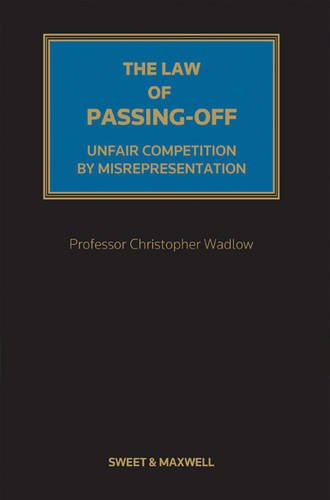 9780414042322: The Law of Passing-Off: Mainwork: Unfair Competition by Misrepresentation