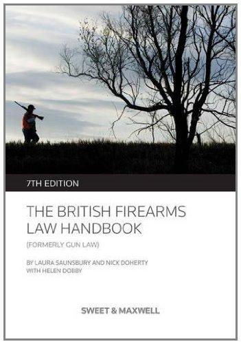 9780414044982: The British Firearms Law Handbook