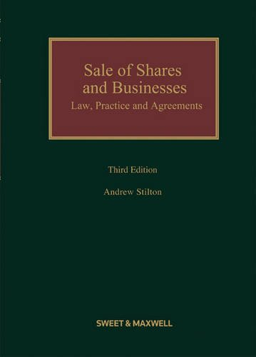 9780414045163: Sale of Shares and Businesses: Law, Practice and Agreements.