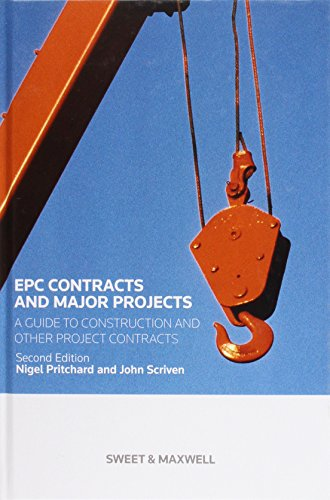 EPC Contracts and Major Projects: A Guide to Construction and other Project Contracts (Hardback): ...