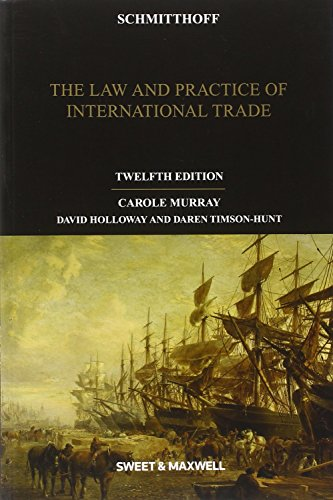 9780414046078: Schmitthoff: The Law and Practice of International Trade