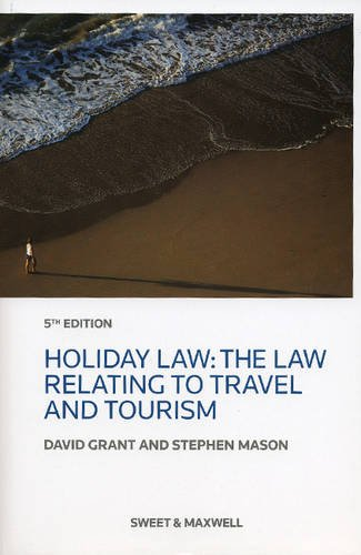 9780414046122: Holiday Law: The Law Relating to Travel and Tourism