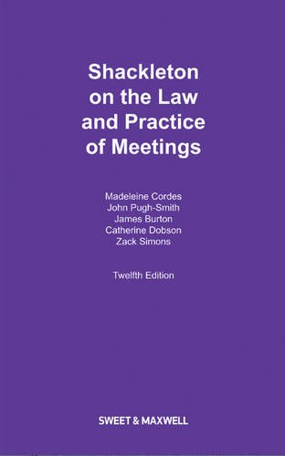 9780414046610: Shackleton on the Law and Practice of Meetings