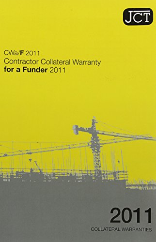 9780414047136: Jct: Contractor Collateral Warranty for a Funder 2011