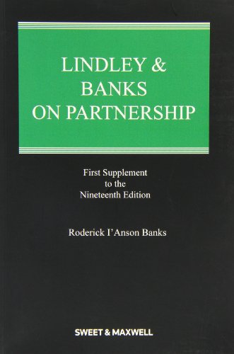 Lindley & Banks on Partnership 1st Supplement: Roderick I'Anson Banks