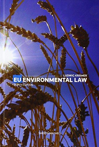 EU Environmental Law (Hardback): Professor Ludwig Kramer
