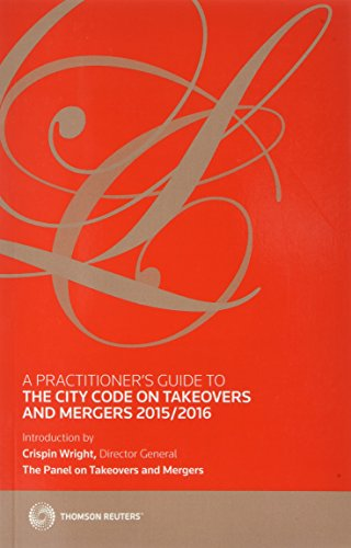 9780414050938: A Practitioner's Guide to the City Code on Takeovers and Mergers 2015/2016