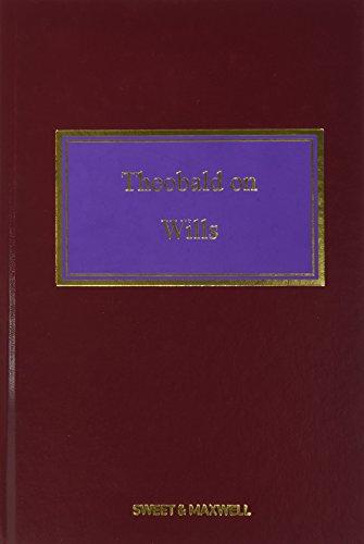 9780414050952: Theobald on Wills