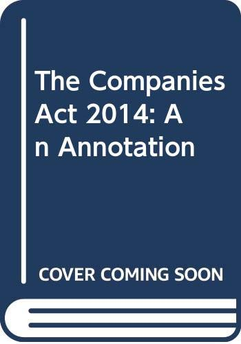 9780414052536: The Companies Act 2014: An Annotation