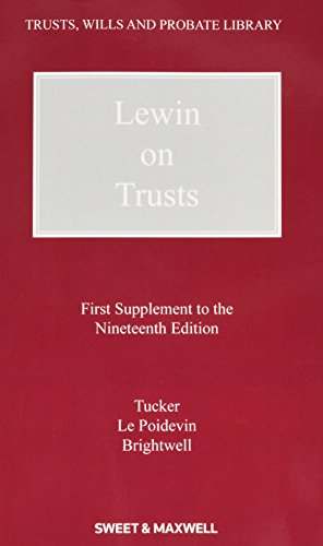Lewin on Trusts: Lynton Tucker