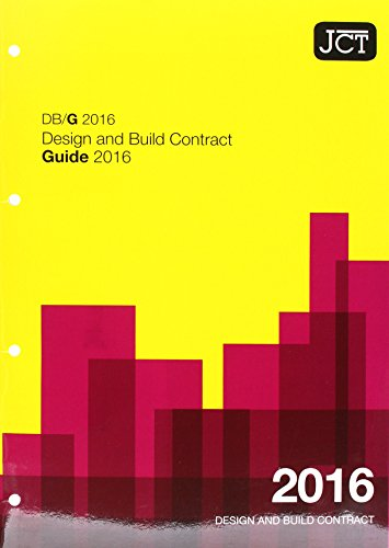 9780414054622: JCT: Design and Build Contract Guide 2016 (DBG) (Jct Contracts)