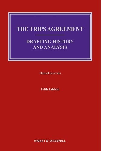 9780414057432: The TRIPS Agreement: Drafting History and Analysis