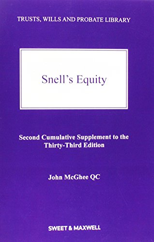 Snell's Equity 2nd Supplement (Trusts Wills Probate: McGhee QC, John