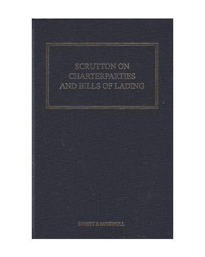 Scrutton on Charterparties and Bills of Lading: Sir Bernard Eder