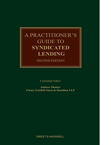 9780414065390: A Practitioner's Guide to Syndicated Lending