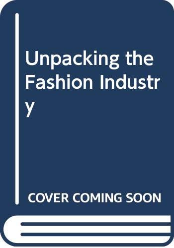 9780415000543: Unpacking the Fashion Industry