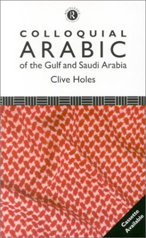 9780415000741: Colloquial Arabic of the Gulf and Saudi Arabia: The Complete Course for Beginners (Book & Cassettes)