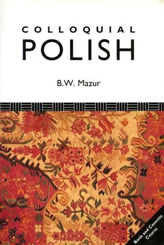 9780415000789: Colloquial Polish: A Complete Language Course (Colloquial Series)