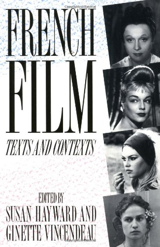 9780415001311: French Film: Texts and Contexts