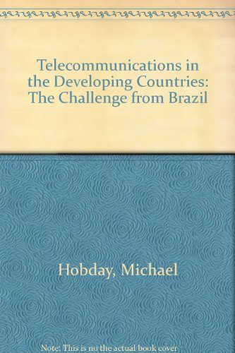 9780415001564: Telecommunications in Developing Countries: The Challenge from Brazil