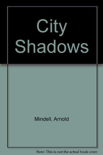 9780415001939: City Shadows: Psychological Interventions in Psychiatry