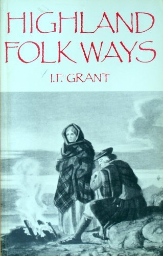 9780415002264: Highland Folk Ways