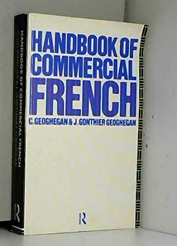 9780415002431: Handbook of Commercial French