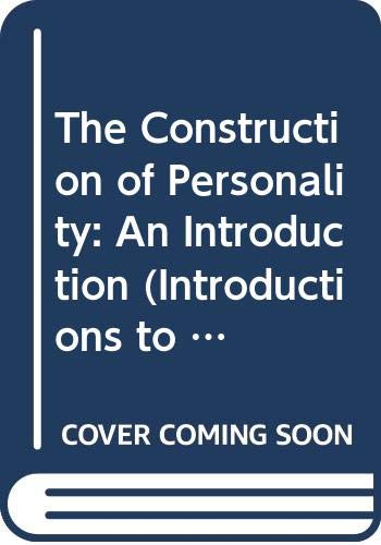 9780415002554: The Construction of Personality: An Introduction (Introductions to Modern Psychology)