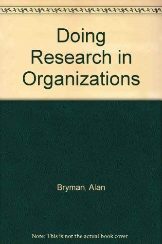 9780415002578: Doing Research in Organizations