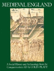 9780415002783: Medieval England: A Social History and Archaeology from the Conquest to A.D. 1600