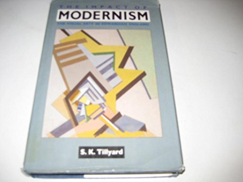 The Impact Of Modernism 1900 1920 The
