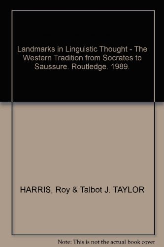 Landmarks in Linguistic Thought : The Western: Harris, Roy