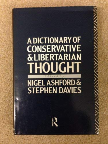 9780415003025: A Dictionary of Conservative and Libertarian Thought